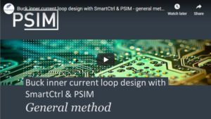 Buck inner current loop design with SmartCtrl & PSIM - general method