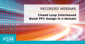 Closed Loop Interleaved Boost PFC Design in z-domain