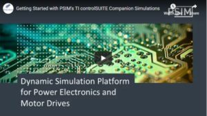 Getting Started with PSIM's TI ControlSUITE Companion Simulations