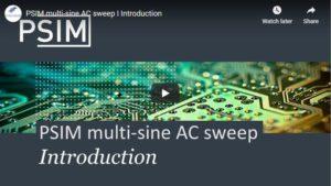 PSIM multi-sine AC sweep I Introduction