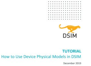 How to Use Device Physical Models in DSIM