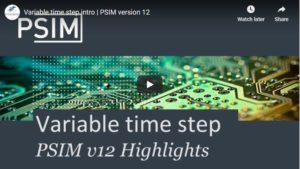 Variable Time Step Intro | PSIM v12