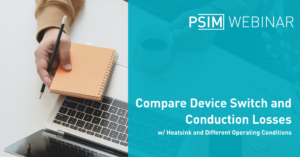 Compare Device Switch and Conduction Losses w/ Heatsink and Different Operating Conditions