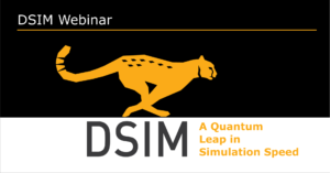 DSIM - A Quantum Leap in Simulation Speed
