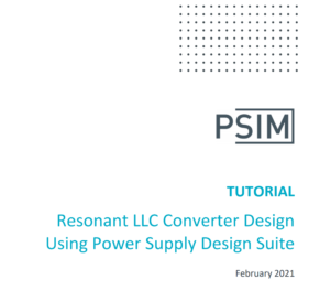 Resonant LLC Converter Design Using Power Supply Design Suite