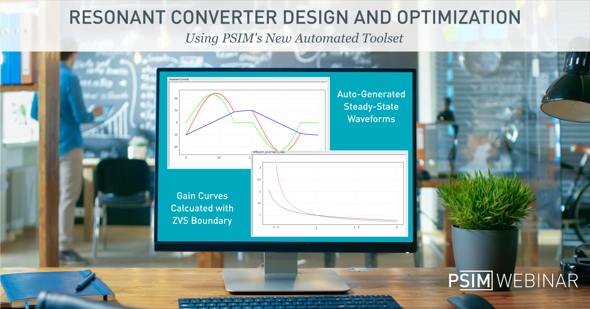 Resonant Converter Design Webinar