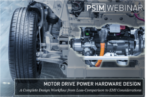 Motor Drive Power Hardware Design - A Complete Design Workflow from Loss Comparison to EMI Considerations